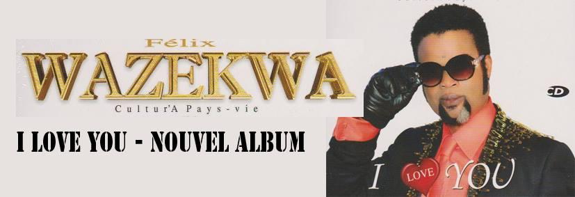 album I Love You de Felix Wazekwa