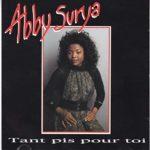 Abby Surya - Tant pis pour toi