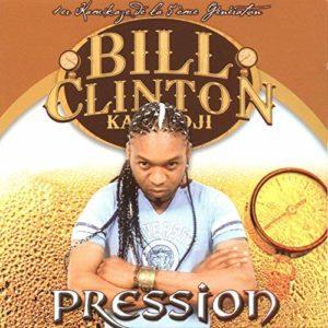 Bill Clinton Kalonji - Album Pression