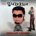 Felix Wazekwa - Mosapi Liboso