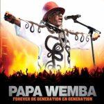 Papa Wemba - Forever de génération en génération