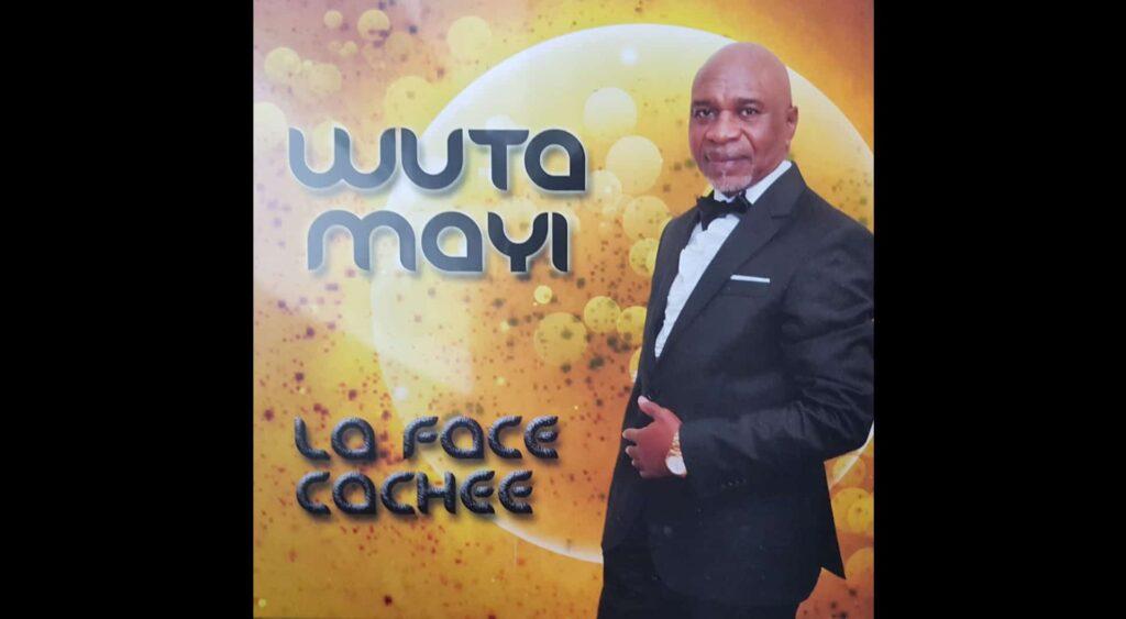 Nouvel album : « La Face Cachée » nouvel opus de Blaise Wuta Mayi